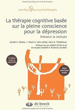Livres Couvertures de Thérapie cognitive basée sur la pleine conscience pour la dépression : Prévenir la rechute