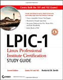 51ht6MGJG L. SL160  Top 5 Books of Linux Certification for January 28th 2012  Featuring :#4: LPIC 1: Linux Professional Institute Certification Study Guide: (Exams 101 and 102)