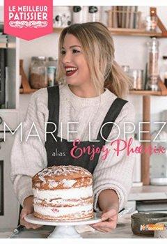 Livres Couvertures de Le Meilleur pâtissier Enjoy Phoenix: Mes desserts préférés