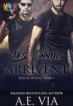 Livres Couvertures de Les Ennuis Arrivent (Rien de Spécial t. 3)