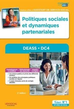Livres Couvertures de Politiques sociales et dynamiques partenariales - DEASS - DC4 - Diplôme d'État d'Assistant de service social