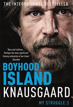 Buchdeckel von Boyhood Island: My Struggle Book 3 (Knausgaard, Band 3)