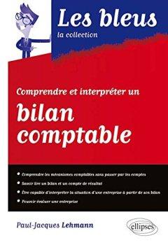 Livres Couvertures de Comprendre et Interpréter un Bilan Comptable