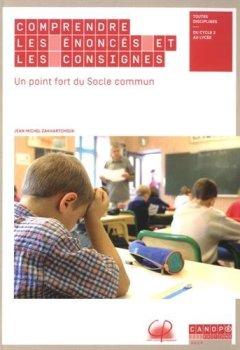 Livres Couvertures de Comprendre les Enonces et les Consignes un Point Fort du Socle Commun