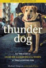 51iAAEhQJaL Thunder Dog by Michael Hingson $2.99