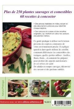 Livres Couvertures de Plantes comestibles: Cueillette et recettes des 4 saisons. Reconnaitre plus de 250 espèces communes + recettes + tableau saisonnier de cueillette et de recettes