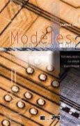 Livres Couvertures de Modèles mathématiques, tome 2 : Technologies du génie électrique