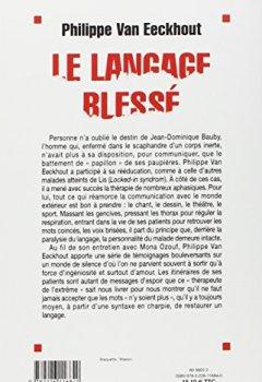 Livres Couvertures de Le Langage blessé : Reparler après un accident cérébral