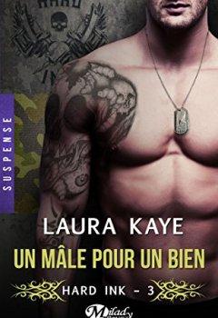 Livres Couvertures de Un mâle pour un bien: Hard Ink, T3
