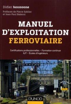 Telecharger Manuel d'exploitation ferroviaire - Certifications AMV, TTMV, CTMV: Certifications professionnelles - Formation continue IUT - Écoles d'ingénieurs de Didier Janssoone