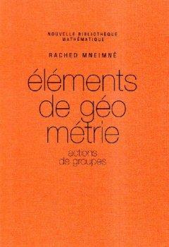 Livres Couvertures de Eléments de géométrie : Actions de groupes