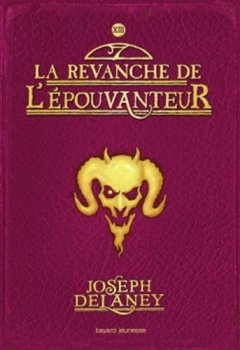 Livres Couvertures de La revanche de l'épouvanteur -t13