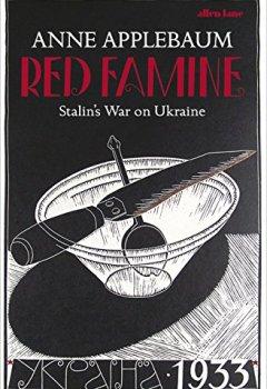 Livres Couvertures de Red Famine: Stalin's War on Ukraine