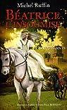 Beatrice l Insoumise, tome 1 : Les Conquerants