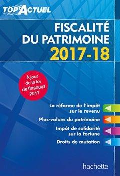 Livres Couvertures de Top'Actuel Fiscalité Du Patrimoine 2017/2018