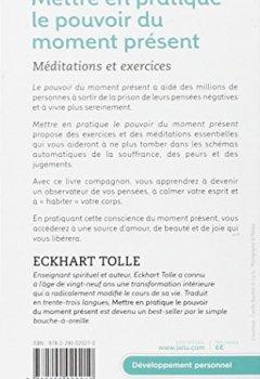 Livres Couvertures de Mettre en pratique le pouvoir du moment présent : Enseignements essentiels, méditations et exercices pour jouir d'une vie libérée