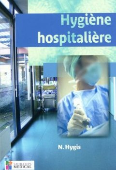 Livres Couvertures de Hygiène hospitalière