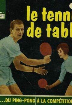 Livres Couvertures de Du ping-pong a la competition... le tennis de table