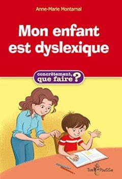 Livres Couvertures de Mon enfant est dyslexique