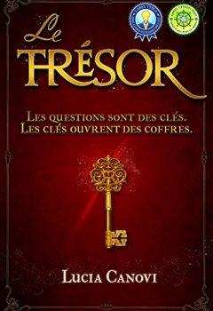 Livres Couvertures de Le Trésor: Les questions sont des clés. Les clés ouvrent des coffres.