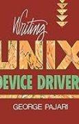 Writing UNIX Device Drivers by George Pajari (1991-11-25)