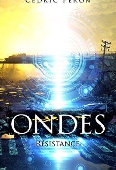 Livres Couvertures de ONDES : Résistance (Thriller post apocalyptique)