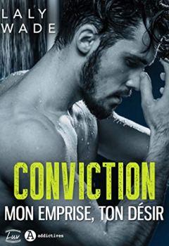 Livres Couvertures de Conviction: Mon emprise, ton désir