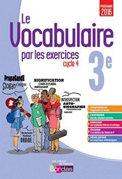 Livres Couvertures de Le vocabulaire par les exercices 3e