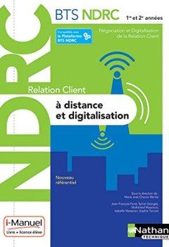 Livres Couvertures de Relation Client à Distance et Digitalisation - BTS NDRC 1re et 2e années