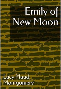 Abdeckungen Emily of New Moon (English Edition)