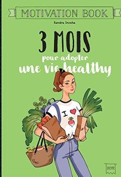 Livres Couvertures de 3 mois pour adopter une vie healthy