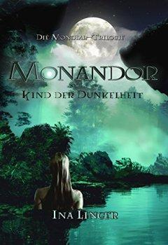 Abdeckungen Monandor: Kind der Dunkelheit (Die Mondiar-Trilogie 2)