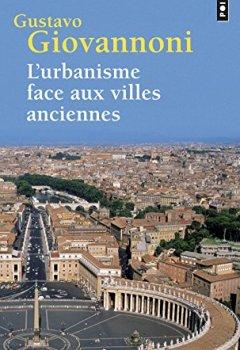 Livres Couvertures de L'urbanisme face aux villes anciennes
