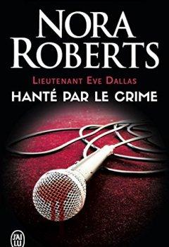 Livres Couvertures de Lieutenant Eve Dallas (Tome 22.5) - Hanté par le crime