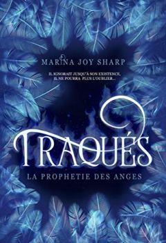 Livres Couvertures de Traqués (La Prophétie des Anges t. 1)