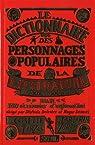 Dictionnaire des personnages populaires de la littérature : XIXe et XXe siècles