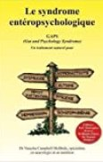 Le syndrome entéropsychologique, GAPS (Gut and Psychology Syndrome)