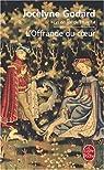 Lys en Val de Loire, Tome 4 : L'Offrande du coeur : Les Millefleurs