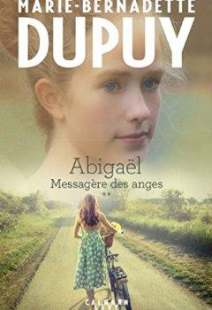 Livres Couvertures de Abigaël tome 2 : Messagère des anges
