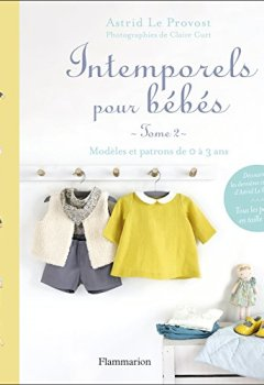 Livres Couvertures de Intemporels pour bébés : Tome 2 : modèles et patrons de 0 à 3 ans