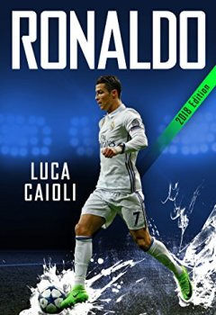Livres Couvertures de Ronaldo 2018: The Obsession for Perfection
