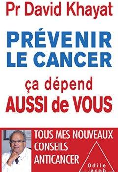 Livres Couvertures de Prévenir le cancer, ça dépend aussi de vous