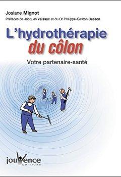 Livres Couvertures de L'hydrothérapie du colon (nouvelle édition)