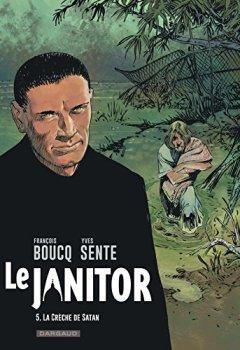 Livres Couvertures de Le Janitor - tome 5 - La crèche de Satan