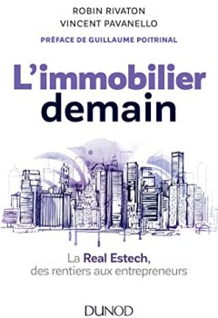 Livres Couvertures de L'immobilier demain - La Real Estech, des rentiers aux entrepreneurs
