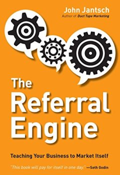Livres Couvertures de The Referral Engine: Teaching Your Business to Market Itself