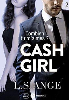 Livres Couvertures de Cash girl - Combien... tu m'aimes ? Vol. 2