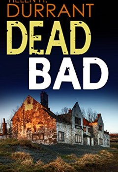 Livres Couvertures de DEAD BAD a gripping crime mystery full of twists (English Edition)