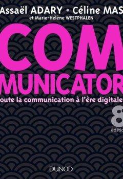 Livres Couvertures de Communicator - 8e éd. - Toute la communication à l'ère digitale !