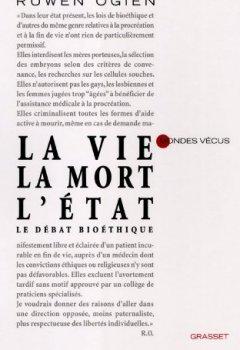 La vie, la mort, l'Etat (essai français) de Indie Author